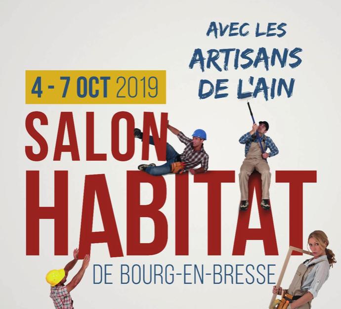 Salon Habitat de Bourg-en-Bresse : 4 au 7 Octobre 2019